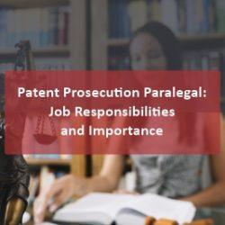 Patent Prosecution Paralegal